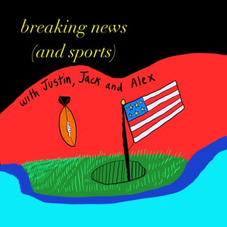 Breaking News (and Sports)