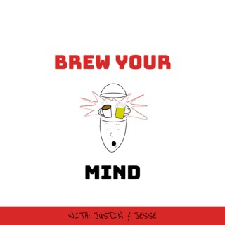 Brew Your Mind
