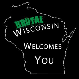 Brutal Wisconsin