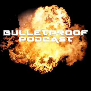 Bulletproof Podcast