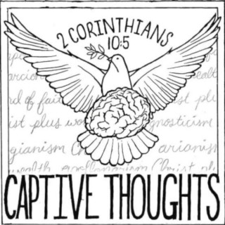 Captive Thoughts