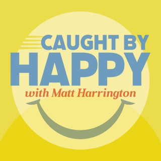 Caught By Happy