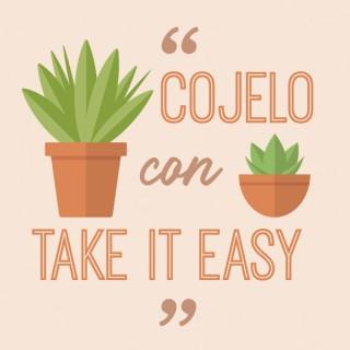 Cojelo Con Take It Easy