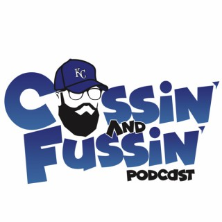 Cussin And Fussin