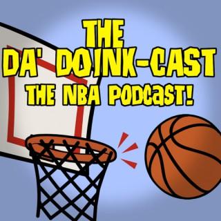 Da' Doinkcast an NBA Podcast!