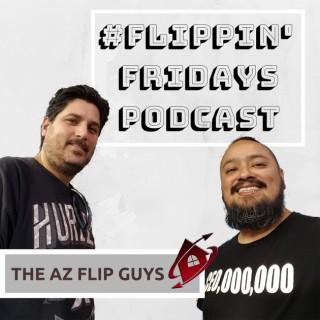 Flippin Fridays Podcast