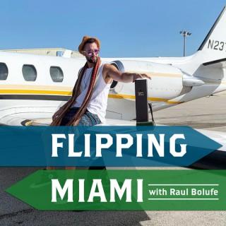 Flipping Miami