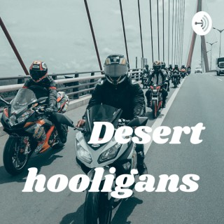 Desert hooligans