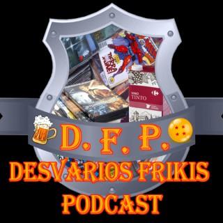 Desvarios Frikis Podcast