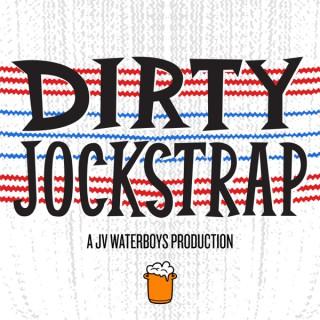 Dirty Jockstrap Podcast