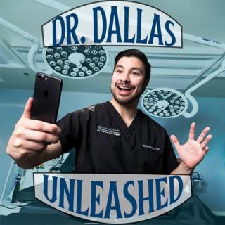 Dr Dallas Unleashed