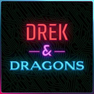 Drek & Dragons