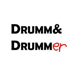 Drumm & Drummer