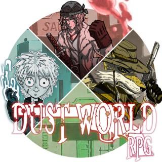Dust World RPG Podcast