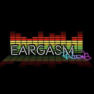 EARGASM   WM40A PODCAST NETWORK