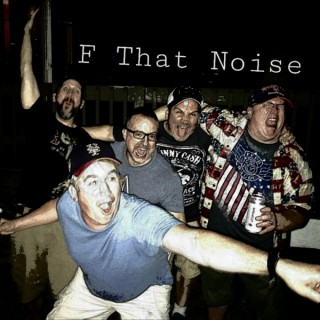 F That Noise