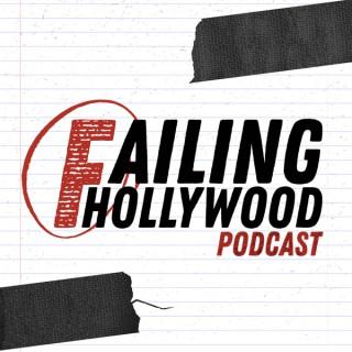 Failing Hollywood