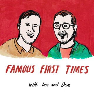 FAMOUS FIRST TIMES