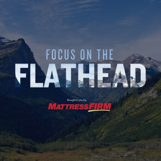Focus On The Flathead