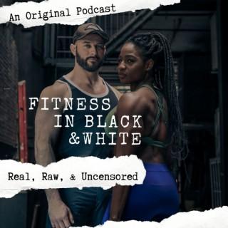 Fitness in Black & White
