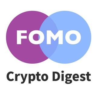 FOMO Daily - Crypto News Digest