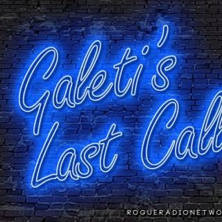 Galeti's Last Call