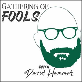 Gathering of Fools