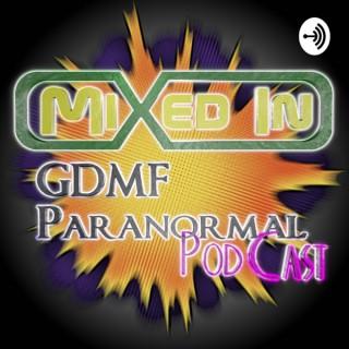 GDMFParanormal PodCast