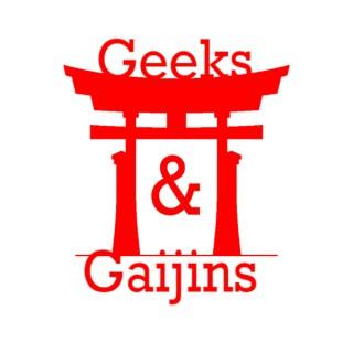 Geeks and Gaijins