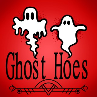 Ghost Hoes