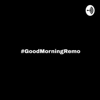 GoodMorningRemo
