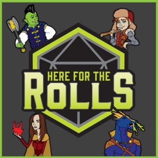 Here For The Rolls: A D&D Audio Adventure