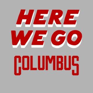Here We Go Columbus