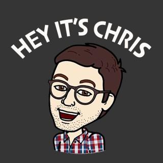Hey It's Chris