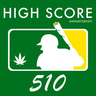 High Score 510 Podcast