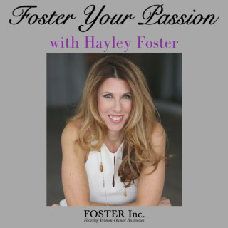 Foster Your Passion