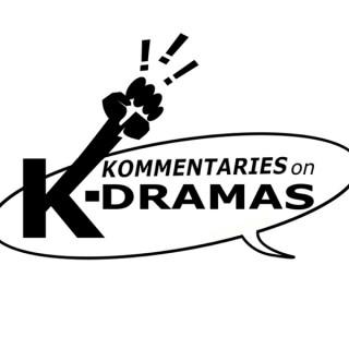 Kommentaries on K-dramas
