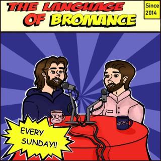Language of Bromance