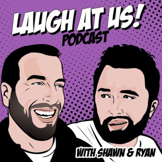Laugh At Us!