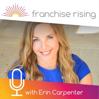 Franchise Rising - The Show for Women in Franchising