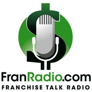 Franchise Talk Radio Show & Podcast - FranRadio.com