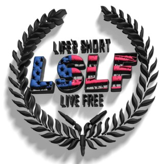 Life's Short Live Free Podcast