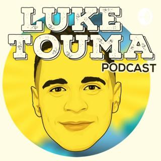 Luke Touma Podcast