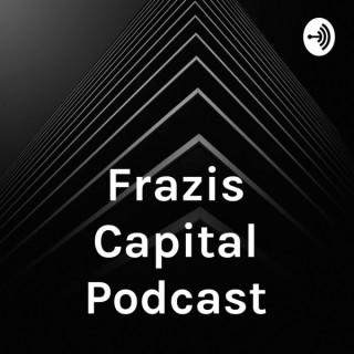 Frazis Capital Podcast