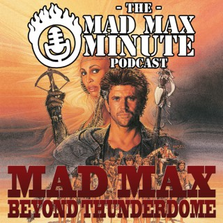 Mad Max Minute presents: Beyond Thunderdome (1985)