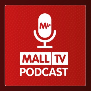 MALL.TV Podcast