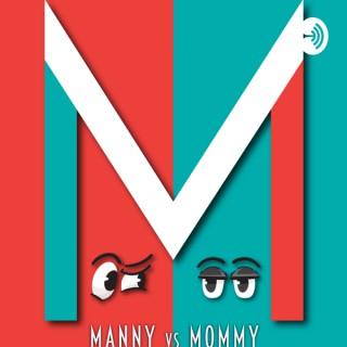 MannyVsMommy