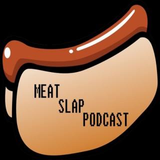 Meat Slap Podcast