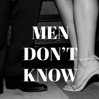 Men Don't Know podcast