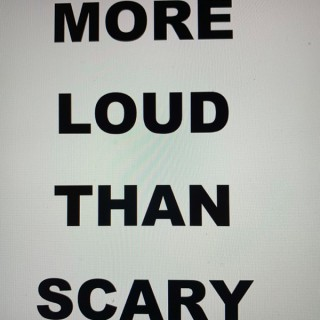 More Loud Than Scary - The Evie and Eddie Podcast